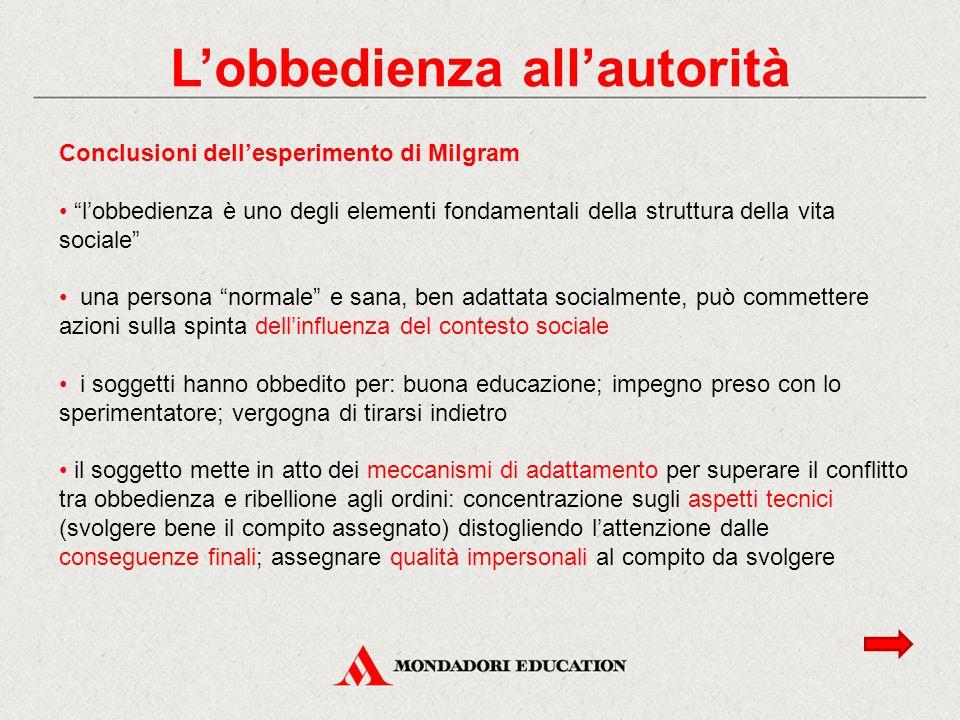 """Conclusioni dell'esperimento di Milgram """"l'obbedienza è uno degli elementi fondamentali della struttura della vita sociale"""" una persona """"normale"""" e sa"""