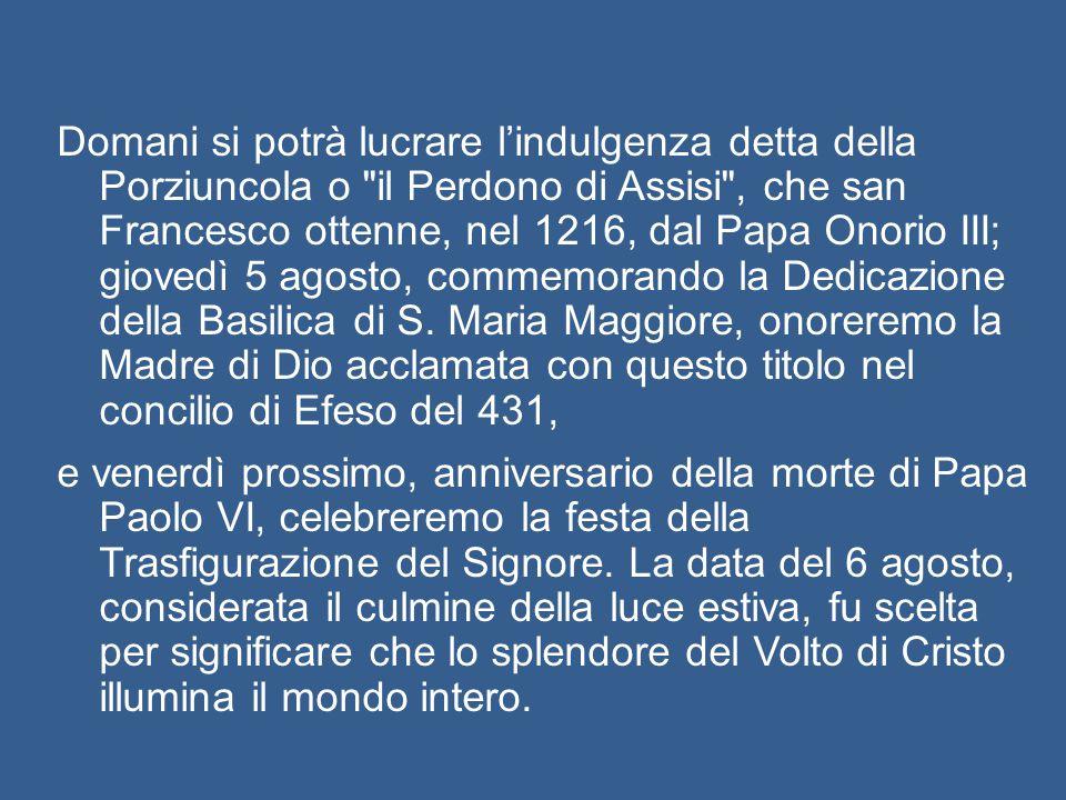 Nel rivolgere la nostra preghiera a Maria Santissima, desidero ricordare altre ricorrenze significative Nel rivolgere la nostra preghiera a Maria Sant