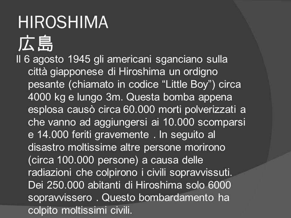 """HIROSHIMA 広島 Il 6 agosto 1945 gli americani sganciano sulla città giapponese di Hiroshima un ordigno pesante (chiamato in codice """"Little Boy"""") circa 4"""
