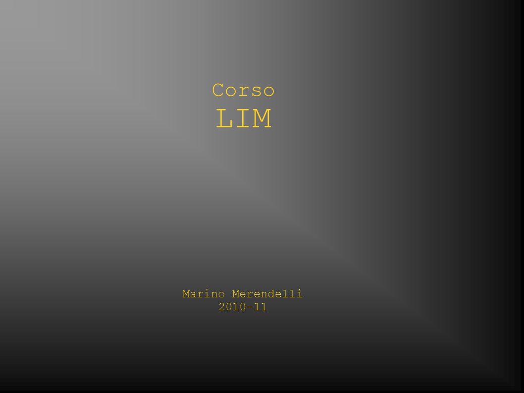 Corso LIM Marino Merendelli 2010-11