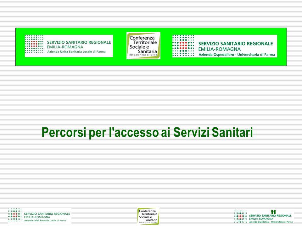 11 Percorsi per l accesso ai Servizi Sanitari