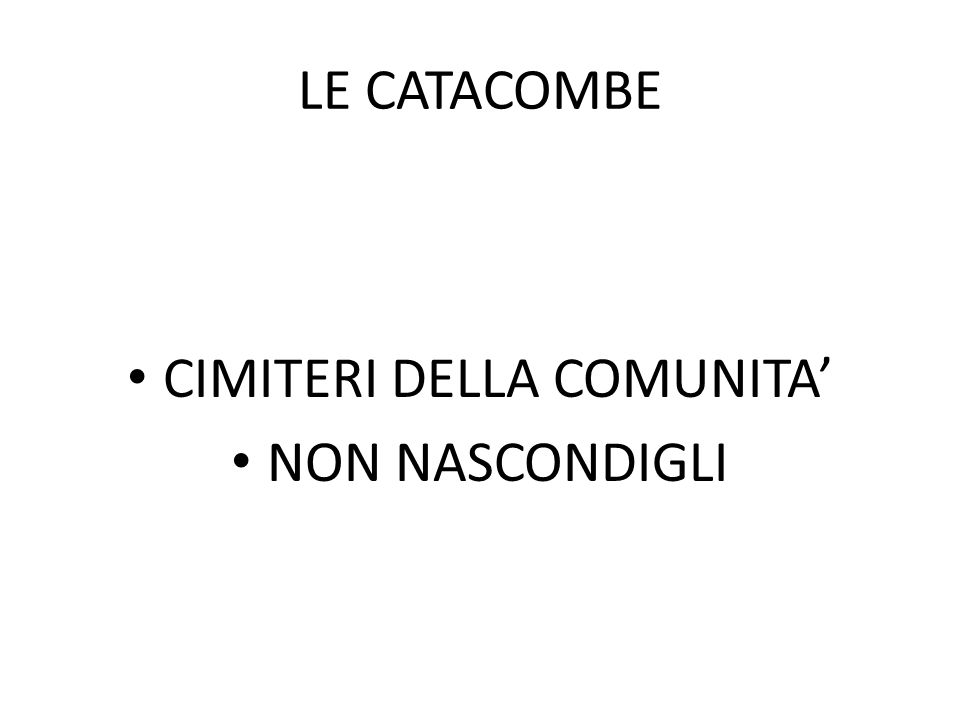 CIMITERI DELLA COMUNITA' NON NASCONDIGLI