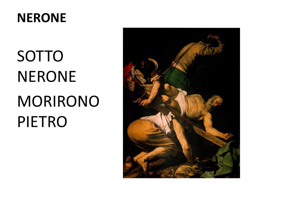 NERONE SOTTO NERONE MORIRONO PIETRO