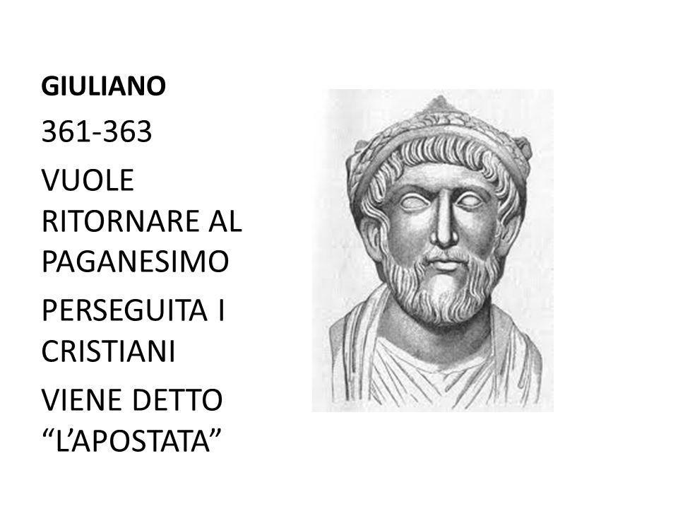 """GIULIANO 361-363 VUOLE RITORNARE AL PAGANESIMO PERSEGUITA I CRISTIANI VIENE DETTO """"L'APOSTATA"""""""