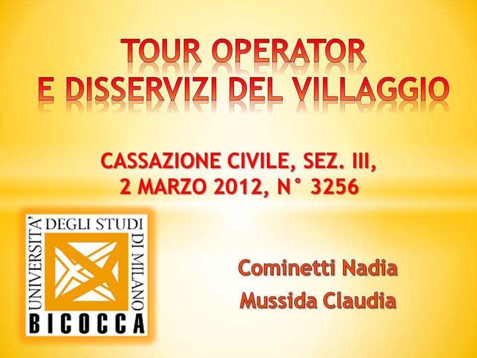 CASSAZIONE CIVILE, SEZ. III, 2 MARZO 2012, N° 3256