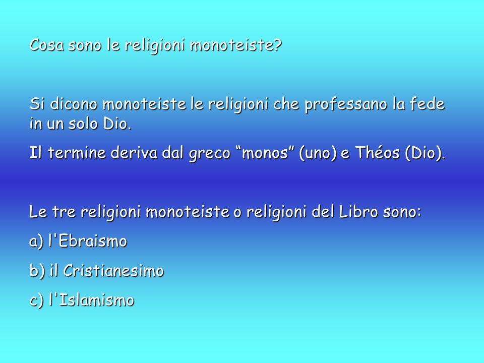 """Cosa sono le religioni monoteiste? Si dicono monoteiste le religioni che professano la fede in un solo Dio. Il termine deriva dal greco """"monos"""" (uno)"""