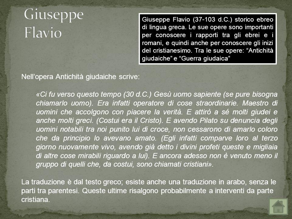 Giuseppe Flavio (37-103 d.C.) storico ebreo di lingua greca.