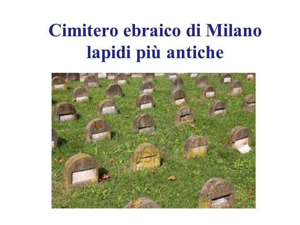 Cimitero ebraico di Milano lapidi più antiche