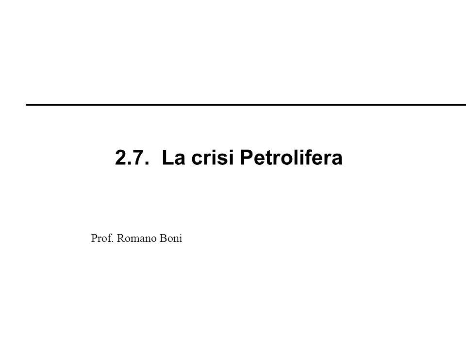R. Boni Lez. 2.1 - 127 Prof. Romano Boni 2.7. La crisi Petrolifera