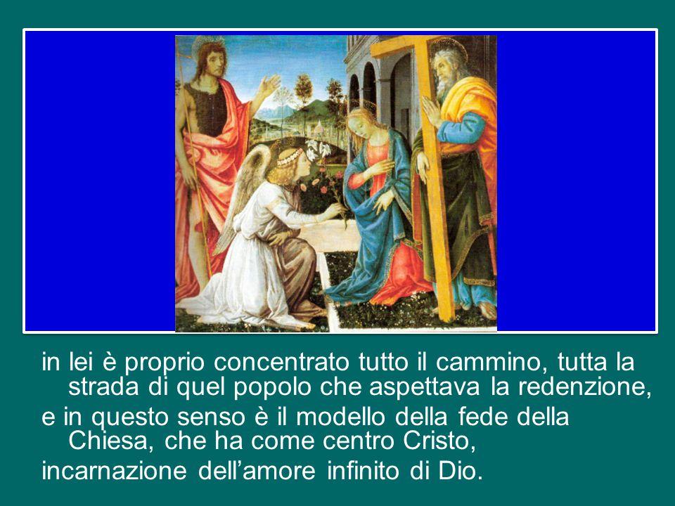 si concentra su Gesù, il Figlio di Dio che da lei ha preso carne e nel quale si compiono le promesse di tutta la storia della salvezza. La fede di Mar