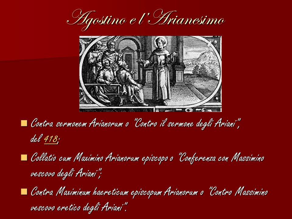 Agostino e l'Arianesimo Contra sermonem Arianorum o