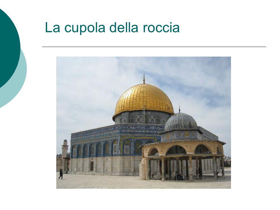 La cupola della roccia
