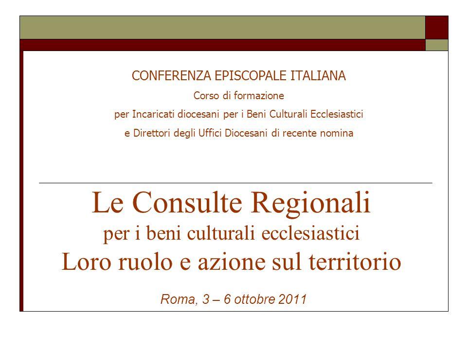 La Consulta Regionale  I beni culturali della Chiesa in Italia (1992)  Spirito Creatore (Ufficio nazionale beni culturali ecclesiastici – CEI 1997)  Intesa 26 gennaio 2005