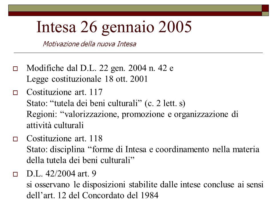 Intesa 26 gennaio 2005  Modifiche dal D.L. 22 gen.