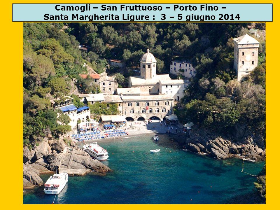 Camogli – San Fruttuoso – Porto Fino – Santa Margherita Ligure : 3 – 5 giugno 2014
