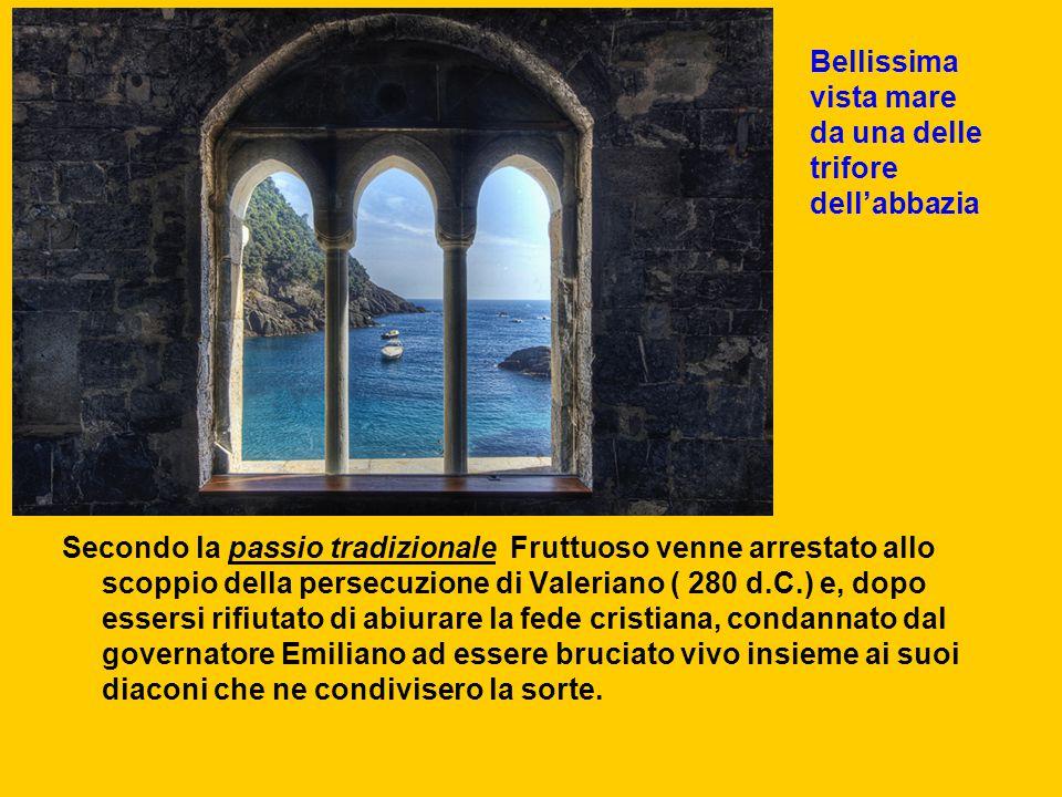 Secondo la passio tradizionale Fruttuoso venne arrestato allo scoppio della persecuzione di Valeriano ( 280 d.C.) e, dopo essersi rifiutato di abiurar