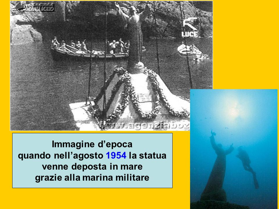 Immagine d'epoca quando nell'agosto 1954 la statua venne deposta in mare grazie alla marina militare