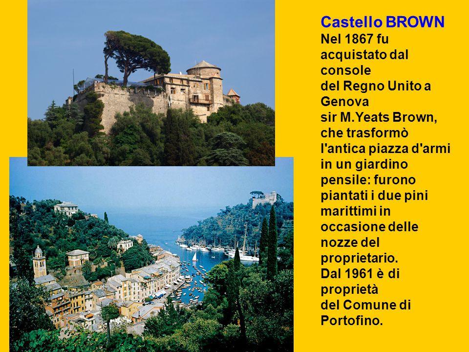 Castello BROWN Nel 1867 fu acquistato dal console del Regno Unito a Genova sir M.Yeats Brown, che trasformò l'antica piazza d'armi in un giardino pens