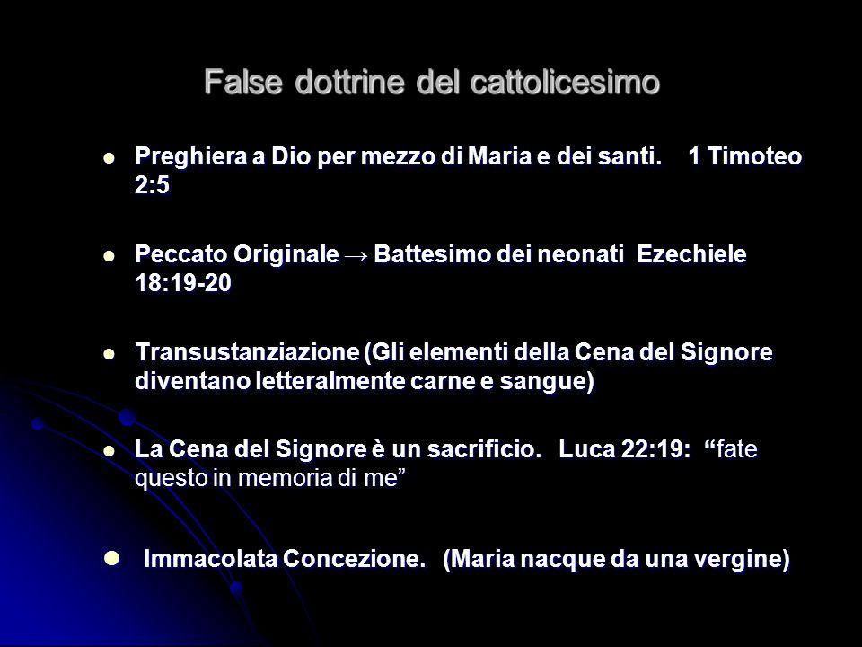 False dottrine del cattolicesimo Sacramentalismo.