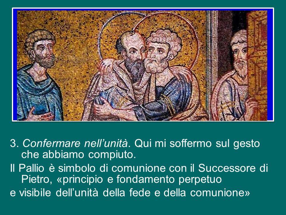 Il Vescovo di Roma è chiamato a vivere e confermare in questo amore verso Cristo e verso tutti senza distinzioni, limiti e barriere.