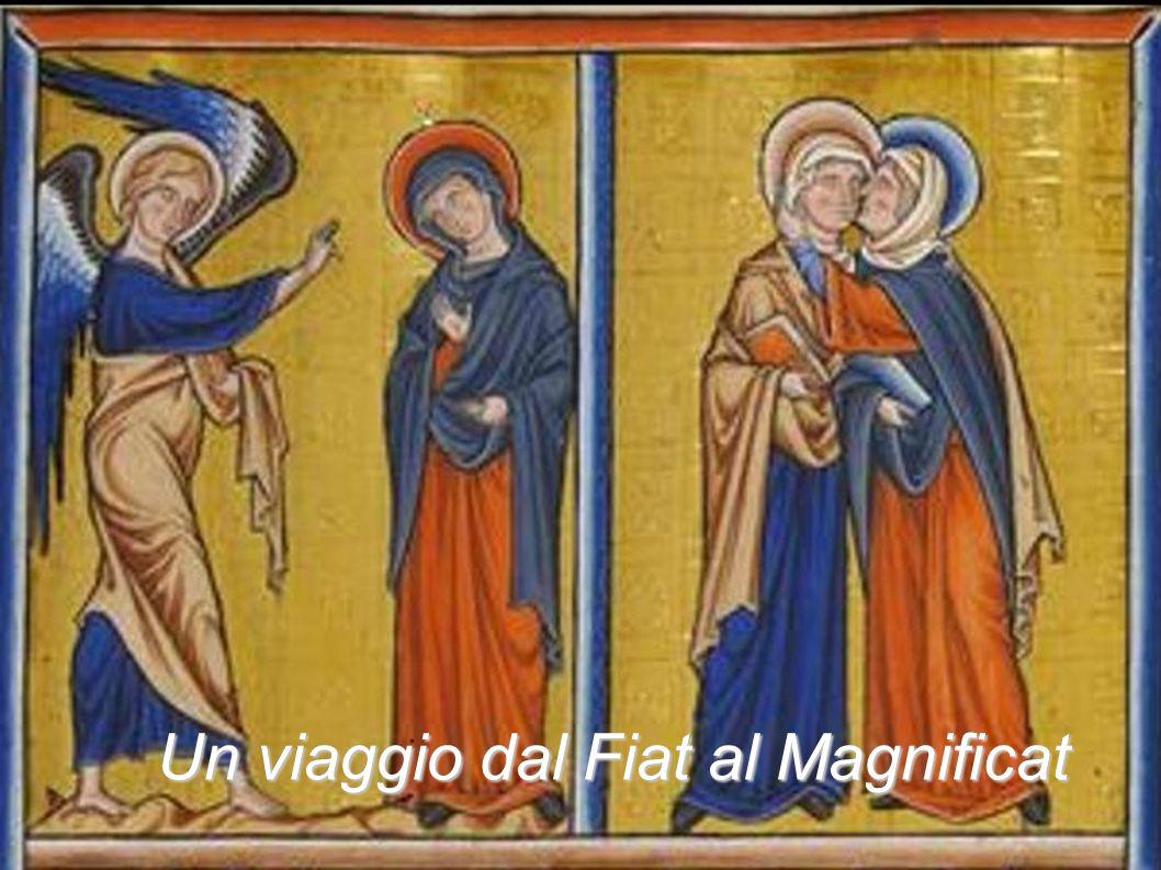Un viaggio dal Fiat al Magnificat