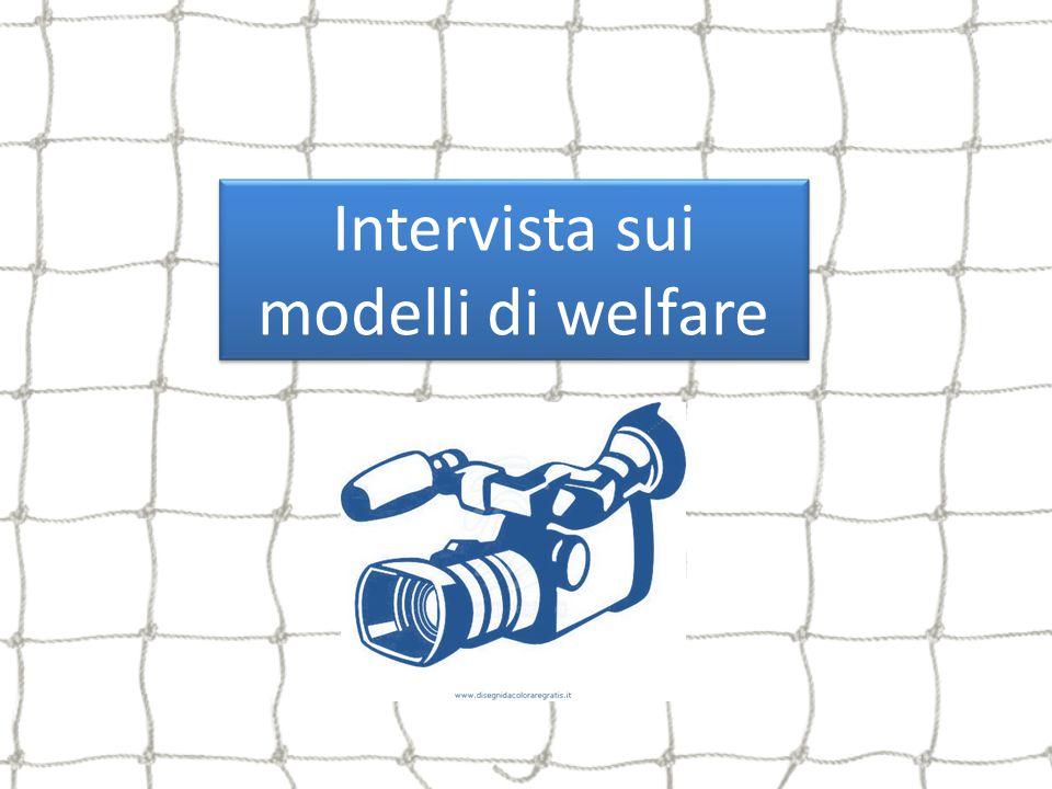 Intervista sui modelli di welfare