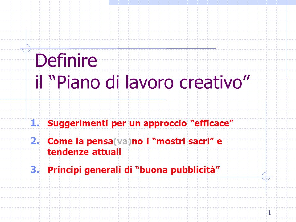 22 Il piano di lavoro creativo - 2.9 Nuove tendenze - USA - 1 La creatività off New York Dopo i decenni di supremazia della pubblicità made in New York , ed il quindicennio di Brish made Advertising comincia ad apparire una nuova, creativa, pubblicità made in U.S.A .