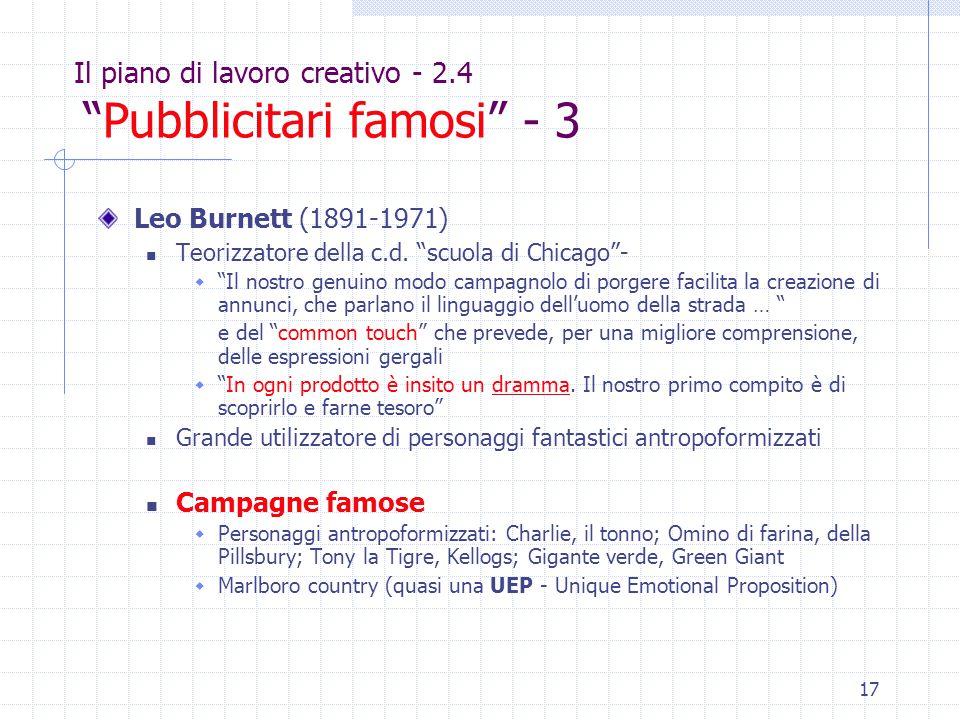 """17 Il piano di lavoro creativo - 2.4 """"Pubblicitari famosi"""" - 3 Leo Burnett (1891-1971) Teorizzatore della c.d. """"scuola di Chicago""""-  """"Il nostro genui"""