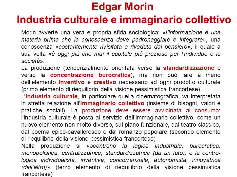 Edgar Morin Civiltà e cultura Morin distingue tra civiltà e cultura. La cultura è l'insieme delle credenze e dei valori caratteristici di una determin