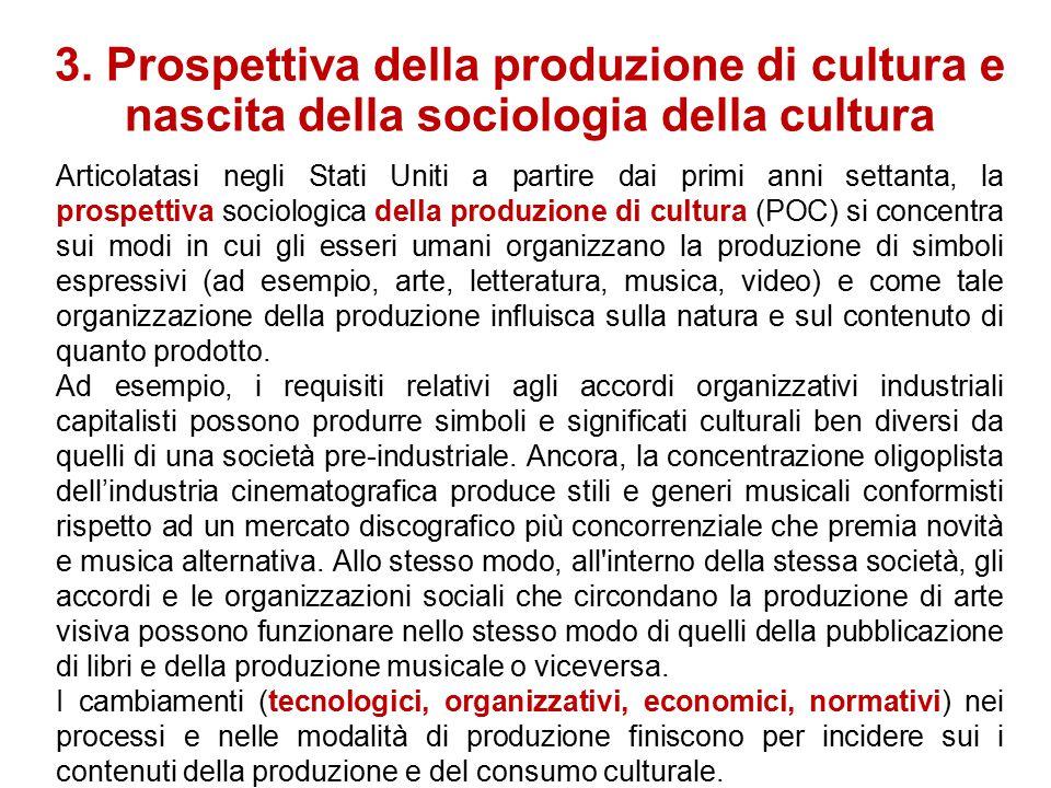 2. Popular culture La popular culture, dal punto di vista degli usi sociali e culturali, viene ora vista come l'arte di fare cose con ciò che è dispon