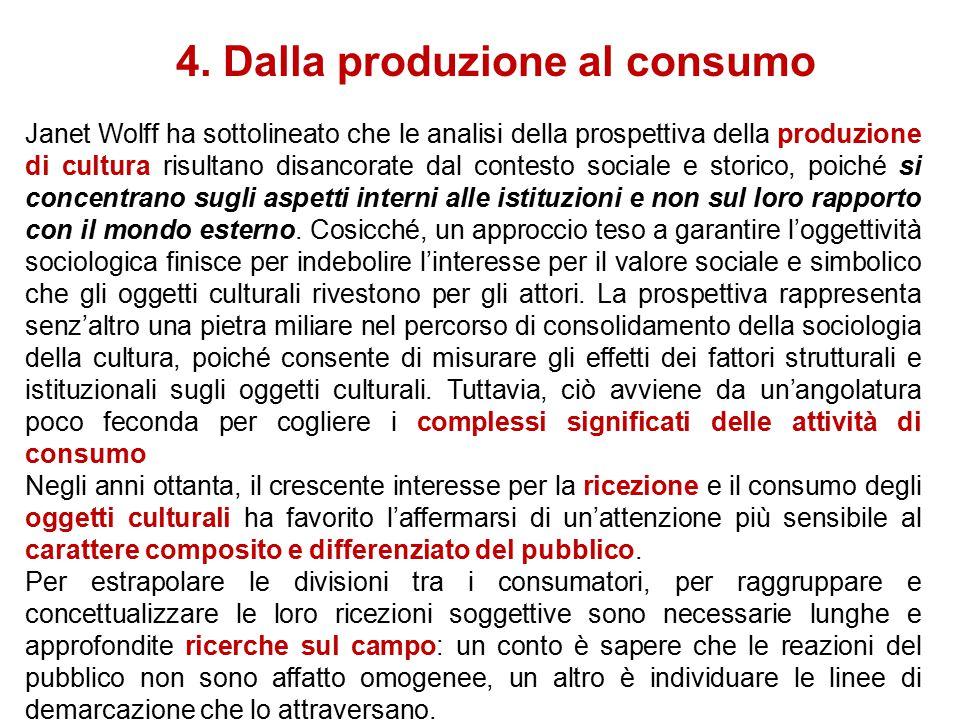 3. Dalla produzione al consumo Le dinamiche di consumo e produzione generano un campo di relazioni. La considerazione delle variabili di gusto che car