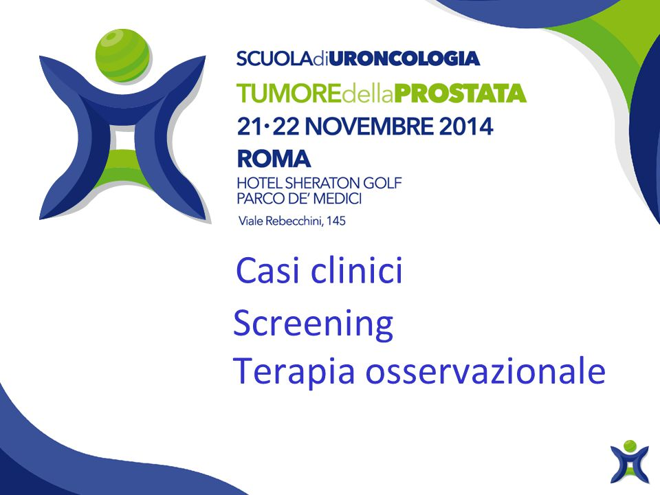 Casi clinici Screening Terapia osservazionale
