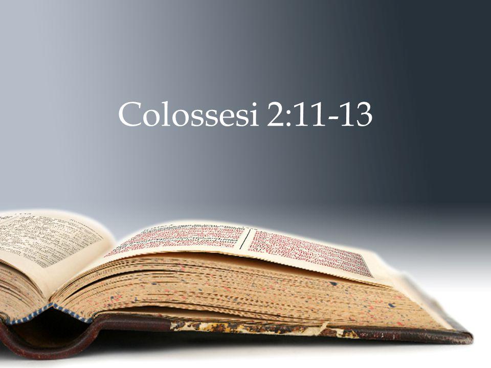 Colossesi 2:11-13