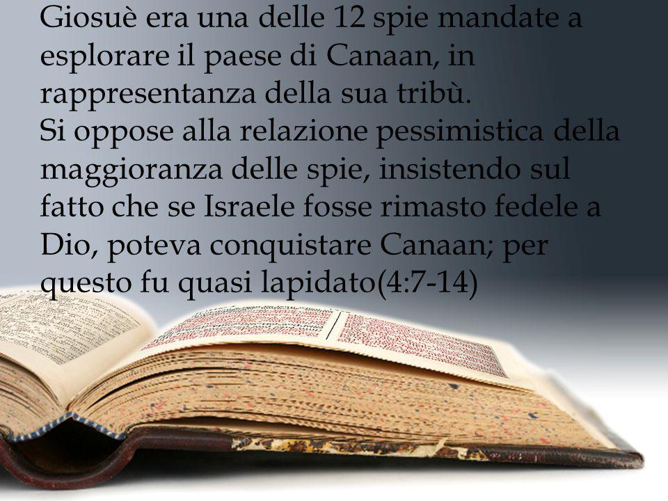 Parole di commiato di Giosuè capp. 23 -24 Giosuè 23:14 Giosuè 24:14-16 Giosuè muore a 110 anni