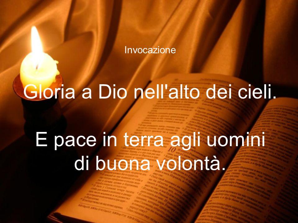 Invocazione O Dio, tu sei il mio Dio, ti cerco dall'aurora, di te ha sete l'anima mia, a te anela la mia carne.