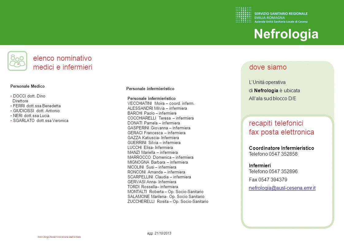 Centro Stampa Azienda Unità Sanitaria Locale di Cesena dove siamo recapiti telefonici fax posta elettronica elenco nominativo medici e infermieri Nefr
