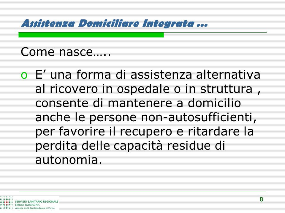 8 Assistenza Domiciliare Integrata … Come nasce…..