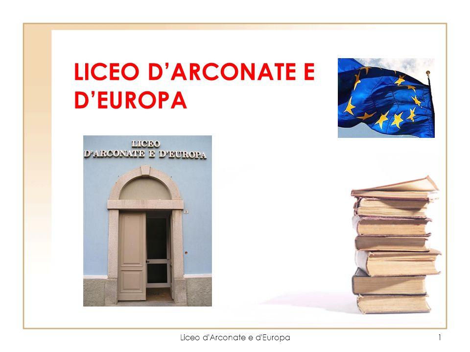 Liceo d'Arconate e d'Europa1 LICEO D'ARCONATE E D'EUROPA