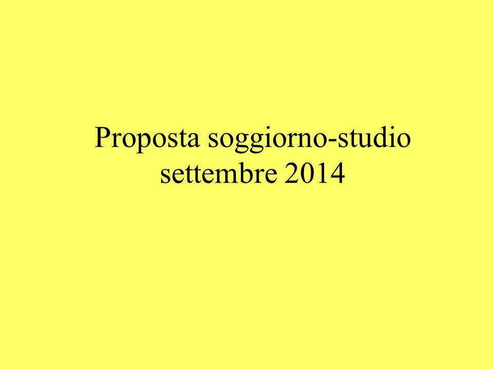 Proposta soggiorno-studio settembre 2014