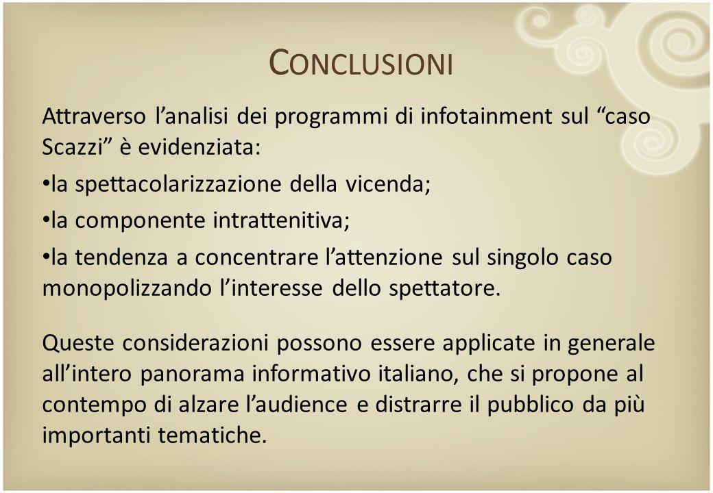"""Attraverso l'analisi dei programmi di infotainment sul """"caso Scazzi"""" è evidenziata: la spettacolarizzazione della vicenda; la componente intrattenitiv"""