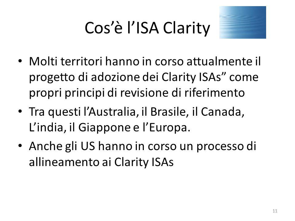 """Cos'è l'ISA Clarity Molti territori hanno in corso attualmente il progetto di adozione dei Clarity ISAs"""" come propri principi di revisione di riferime"""