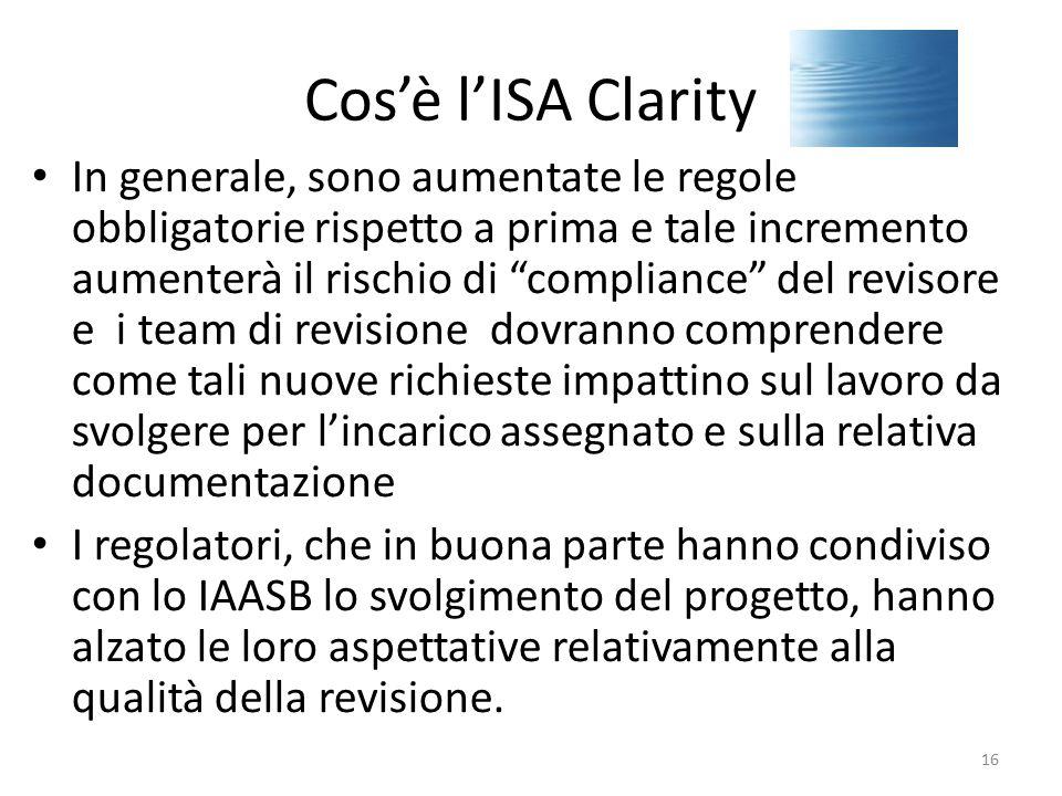 """Cos'è l'ISA Clarity In generale, sono aumentate le regole obbligatorie rispetto a prima e tale incremento aumenterà il rischio di """"compliance"""" del rev"""