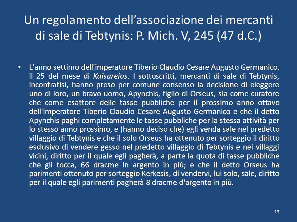 13 Un regolamento dell'associazione dei mercanti di sale di Tebtynis: P.