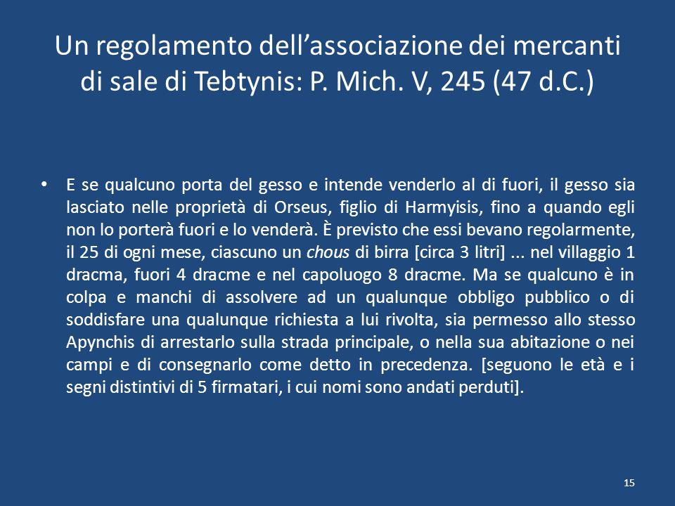 15 Un regolamento dell'associazione dei mercanti di sale di Tebtynis: P.