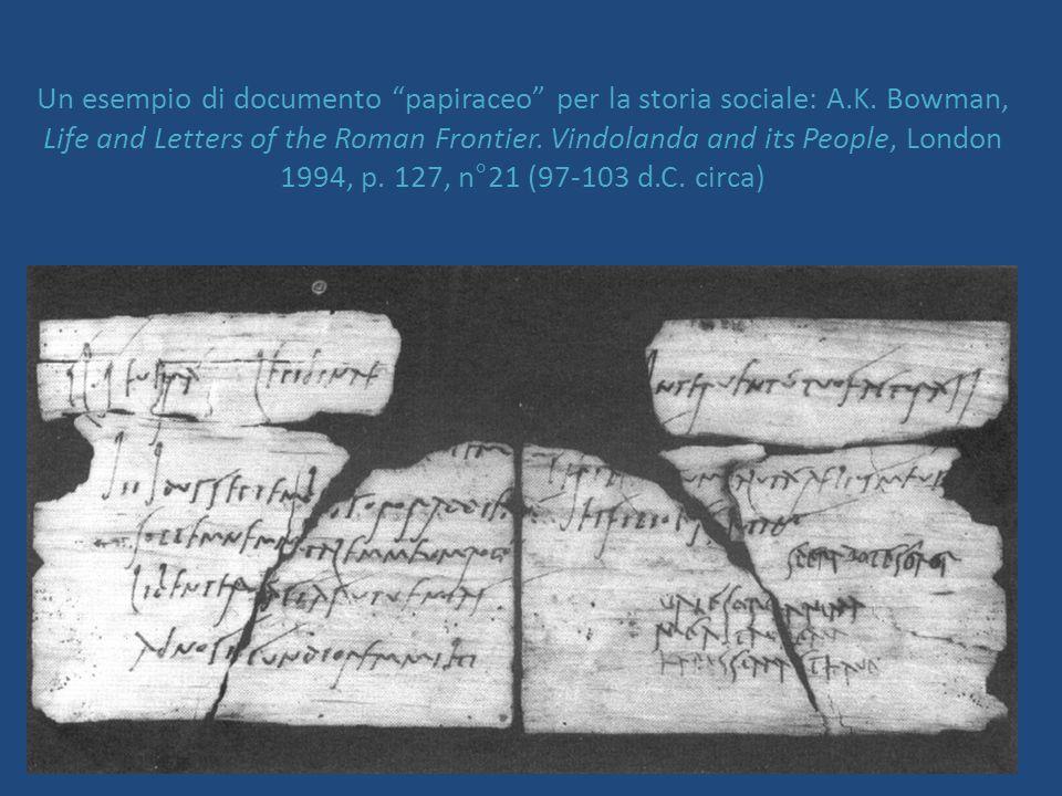 7 Un esempio di documento papiraceo per la storia sociale: A.K.