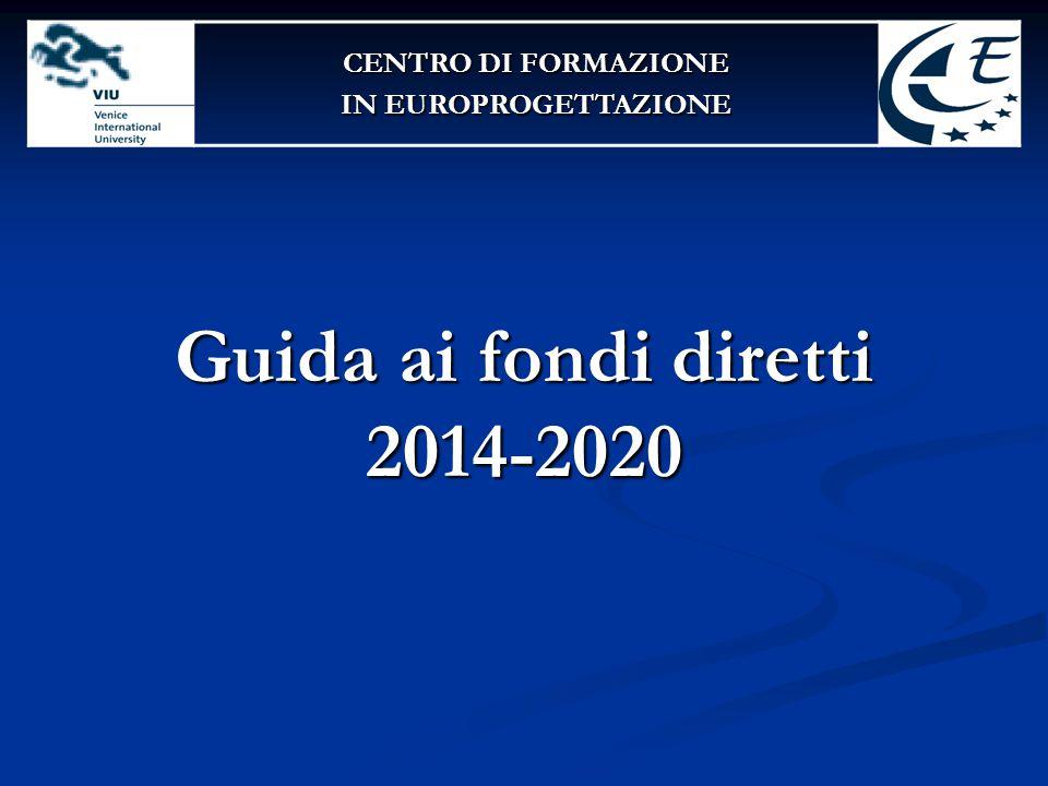 Guida ai fondi diretti 2014-2020 CENTRO DI FORMAZIONE IN EUROPROGETTAZIONE