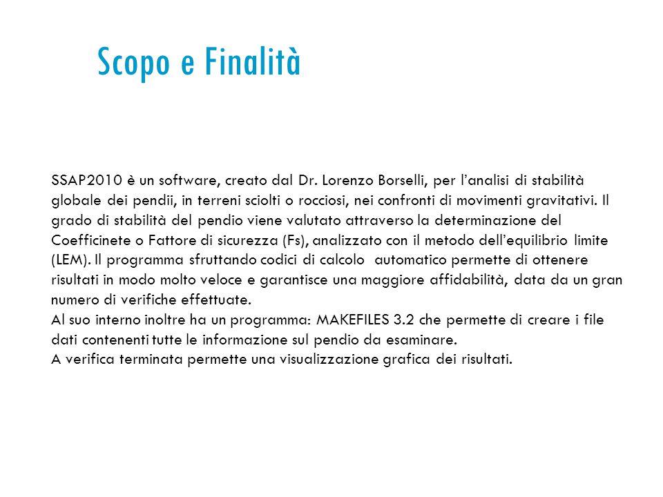 Scopo e Finalità SSAP2010 è un software, creato dal Dr.