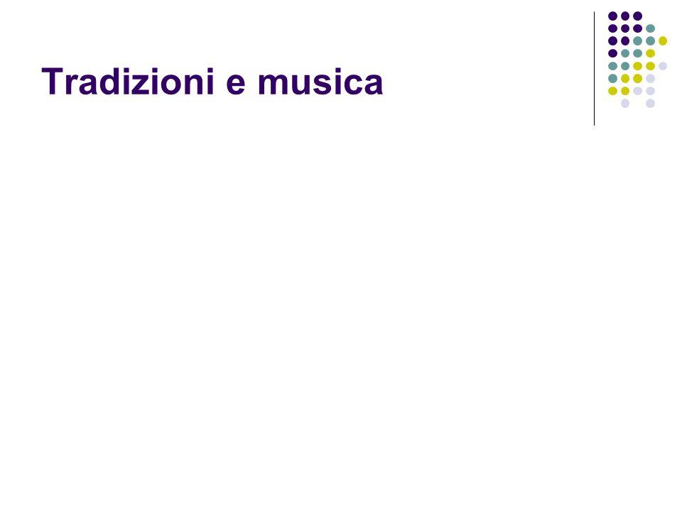 Tradizioni e musica