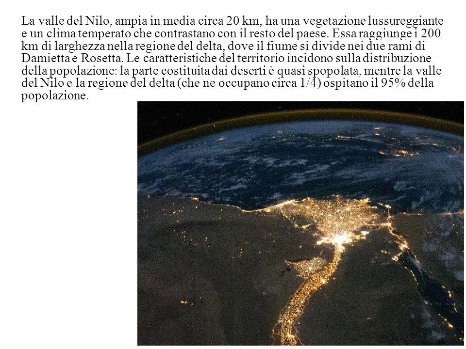 La valle del Nilo, ampia in media circa 20 km, ha una vegetazione lussureggiante e un clima temperato che contrastano con il resto del paese. Essa rag