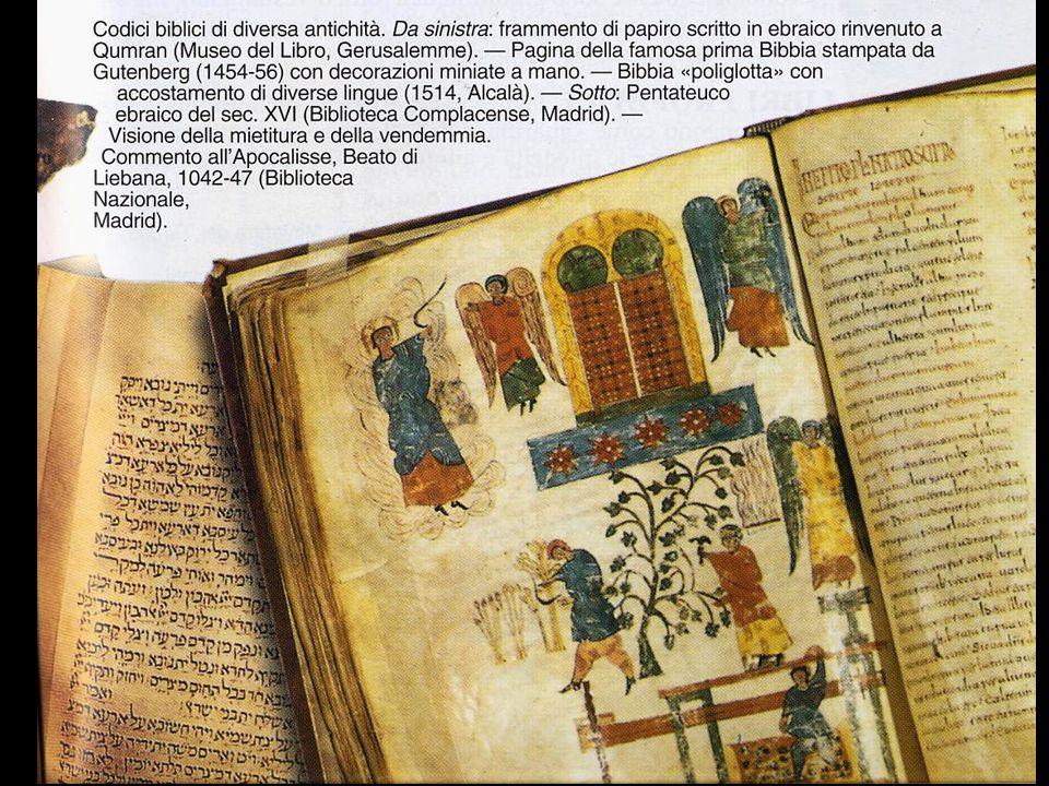 Ci sono molte traduzioni antiche della Bibbia.Le più importanti sono due: Fatta nel III sec.